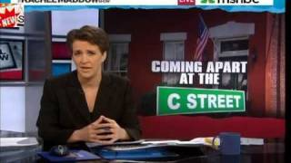 "Rachel Maddow: Democrat & Republican ""C-Street"" Connections Exposed"