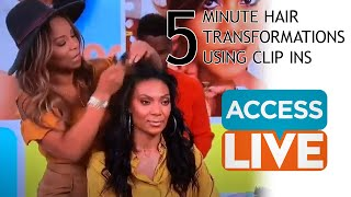 ACCESS LIVE: 5 Minute Hair Transformations with Clip Ins with Celebrity Hairstylist Kiyah Wright