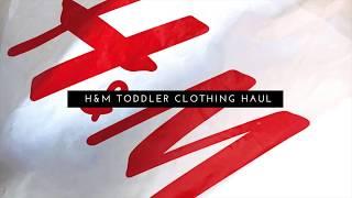 H&M Toddler Clothing Haul