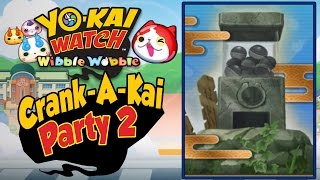 Yo-Kai Watch Wibble Wobble - Crank-A-Kai Party 2! Spending Over 100K Y-Money Again!