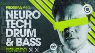 Proxima - Neuro Tech Drum Bass - DnB Samples Loops - Loopmasters
