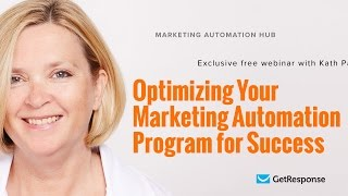 Optimizing your marketing automation program for success | Kath Pay [Webinar]