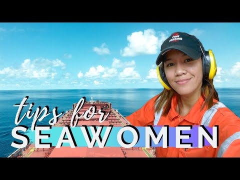 TIPS FOR FEMALE SEAFARERS from A SEAWOMAN | Jy's Journal