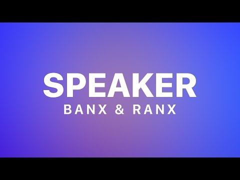 Banx & Ranx - Speaker (feat  Olivia Holt & ZieZie) [Lyrics