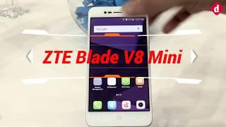 ZTE Blade V8 Mini First Look | Digit.in
