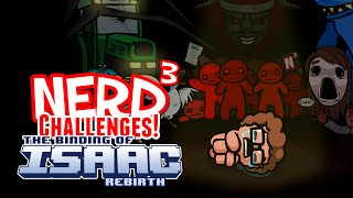 Nerd³ Challenges! The Binding of Me: Rebirth