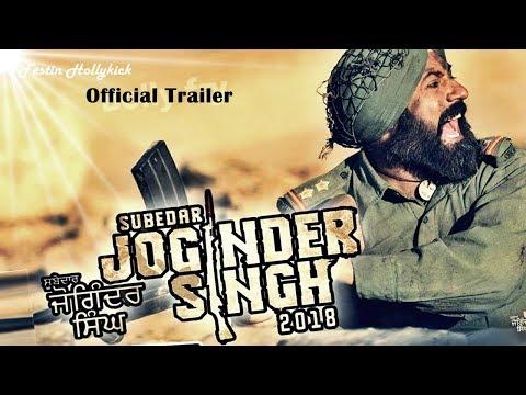 SUBEDAR JOGINDER SINGH Full Movie 2018...