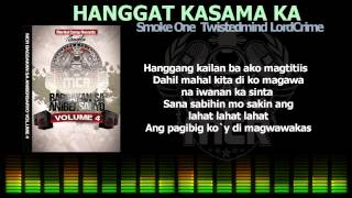HANGGAT KASAMA KA - Smoke One, Twistedmind, Lordcrime