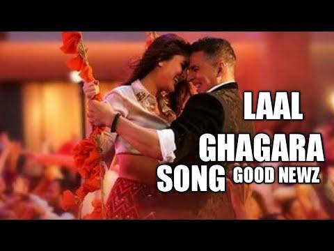 Laal Ghagra    Good News    Full Hd Video Song    Akshay ...