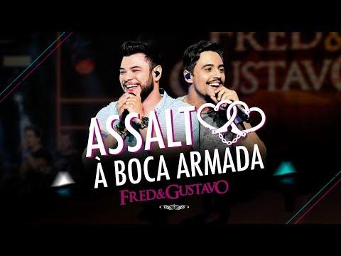 Fred e Gustavo - Assalto à Boca Armada