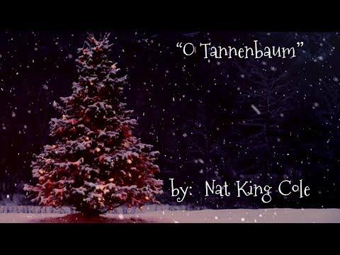 O Tannenbaum 🎄 (w/lyrics)  ~  Nat King Cole