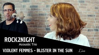 Baixar BLISTER IN THE SUN (live acoustic cover by Rock2Night)