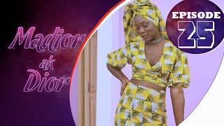 Madior Ak Dior - Épisode 25 [Saison 01]