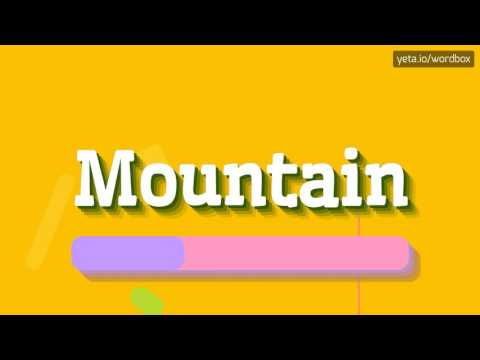 MOUNTAIN - HOW TO PRONOUNCE IT!? (HIGH QUALITY VOICE)