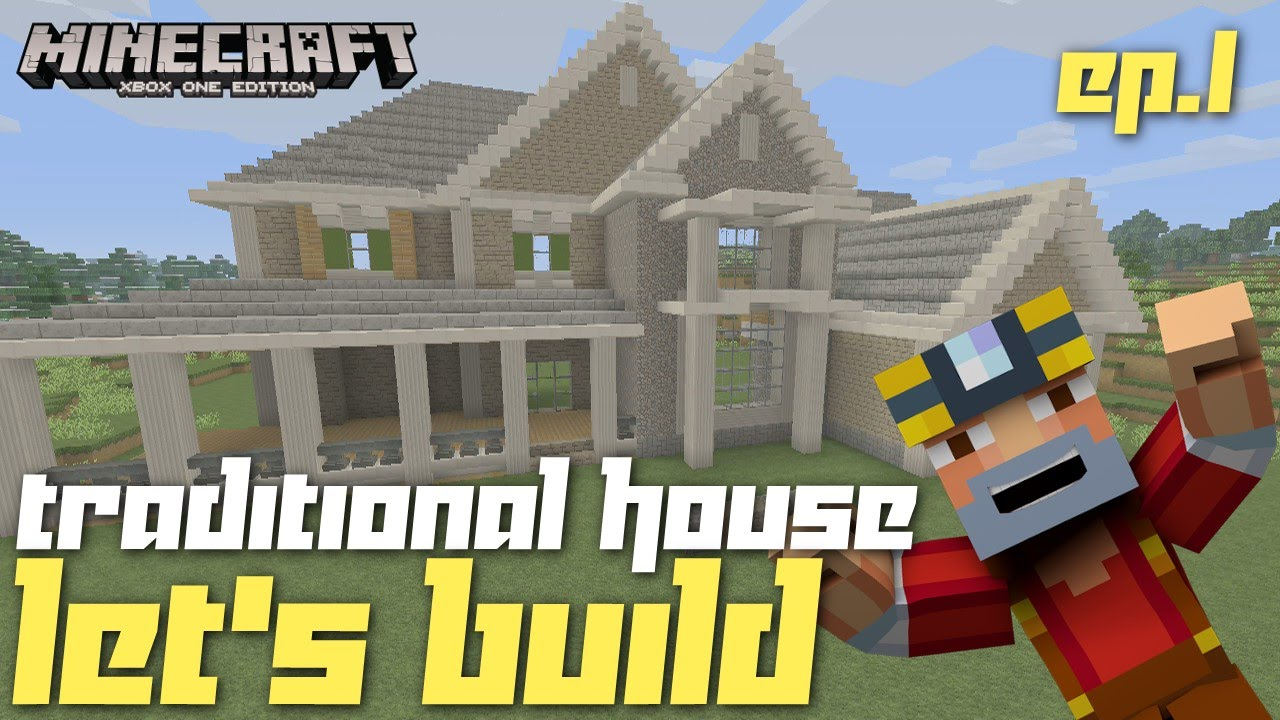 Minecraft Xbox One: Traditional House Let's Build ... - photo#5