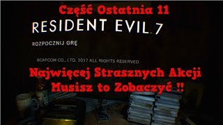 Resident Evil 7 Biohazard VR część 11 To Już Jest Koniec :/ Wazzup :)