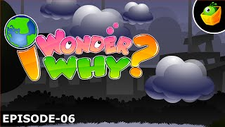 Why are Rain Clouds Black - I Wonder Why - Amazing & Interesting Fun Facts Video For Kids