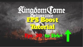 Kingdom Come Deliverance -  How to BOOST FPS and performance on any PC!