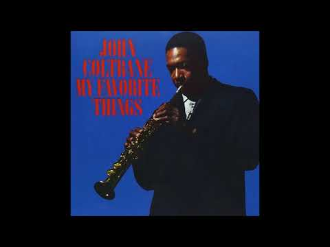 John Coltrane - My Favorite Things (1961) (Full Album)