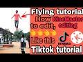 Tiktok tutorial   Flying editing   kinemaster editing tutorial   tiktok trend   tiktok edit   tiktok