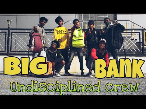 undisciplined-crew-||-yg---big-bank-ft.2-chainz,-big-sean,nicki-minaj-||-dance-choreography