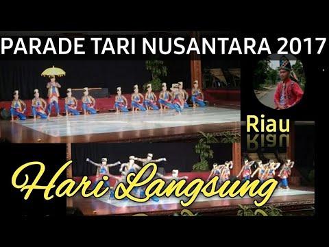 PARADE TARI NUSANTARA 2017 RIAU (Hari Langsung)