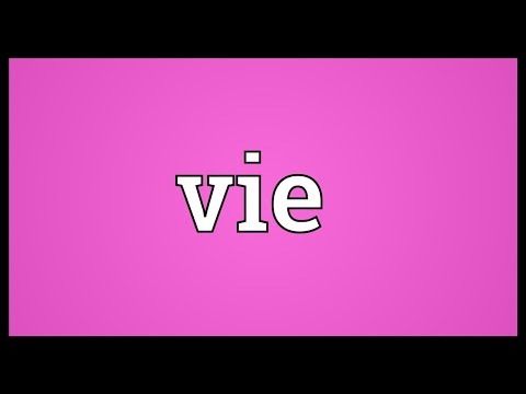 Vie Meaning