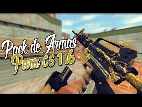 Pack De Armas Para Counter Strike 1.6 No Steam  No Lag   2019