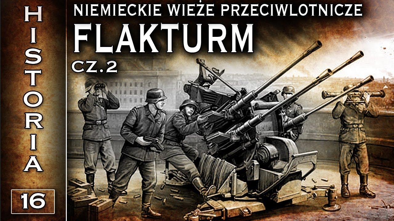 Flakturm – niemieckie wieże przeciwlotnicze cz. 2 – Historia