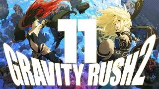 Gravity Rush 2 Gameplay Walkthrough Part 11 (PS4)-Episode 10 1080p60HD