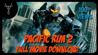 How to download pacific rim uprising movie in tamil | 2018 |