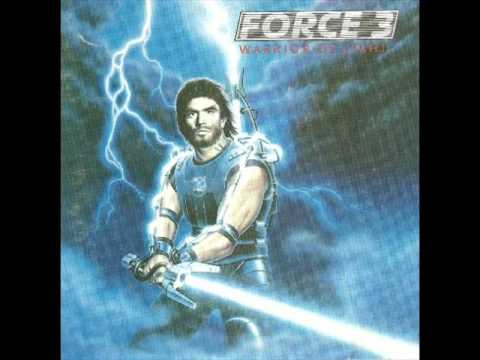 Force 3 - Warrior of Light 1988 (FULL ALBUM) [Heavy Metal]