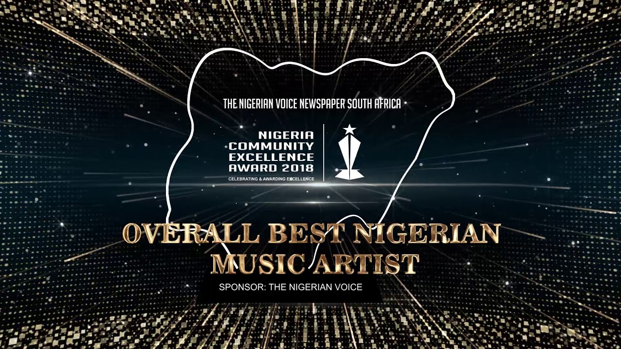 2018 OVERALL BEST NIGERIAN MUSIC ARTIST IN SOUTH AFRICA