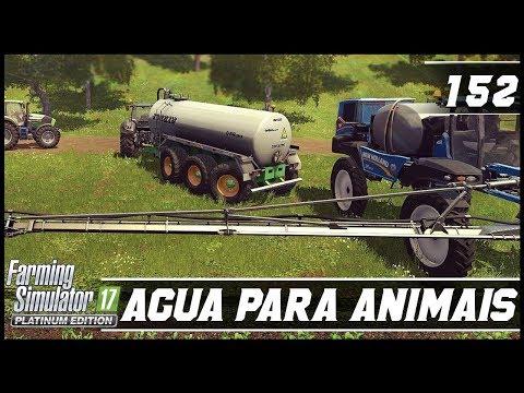 NOVA CARRETA PARA TRANSPORTE DE ÁGUA! FARMING SIMULATOR 17 PLATINUM EDITION #152 [PT-BR]