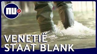 Venetië getroffen door zwaarste overstroming sinds 1966