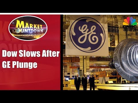 Dow Jones Slows Down After General Electric Plunge | Market Countdown | CNBC Awaaz