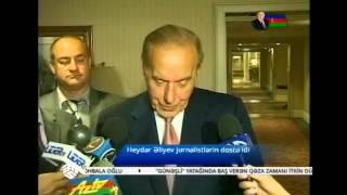 Jurnalistlərin dostu Heydər Əliyev