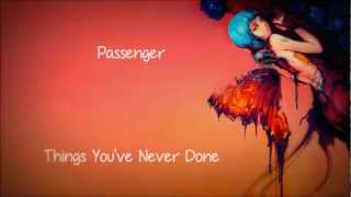 Passenger - Things You