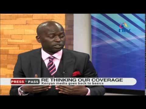 Back to basics: Rethinking media coverage in Kenya