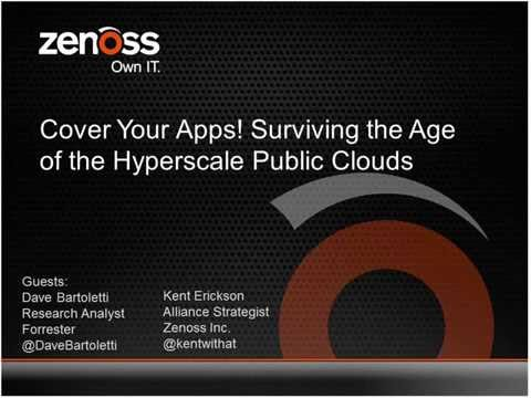 Cover Your Apps: Surviving in the Age of the Hyperscale Public Clouds
