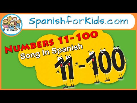 Números del 11 al 100 - Numbers 11 to 100 in Spanish Song by Risas y Sonrisas Spanish for Kids