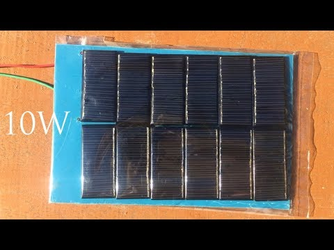 How to build 10W solar panel , Free energy , Solar energy 2018