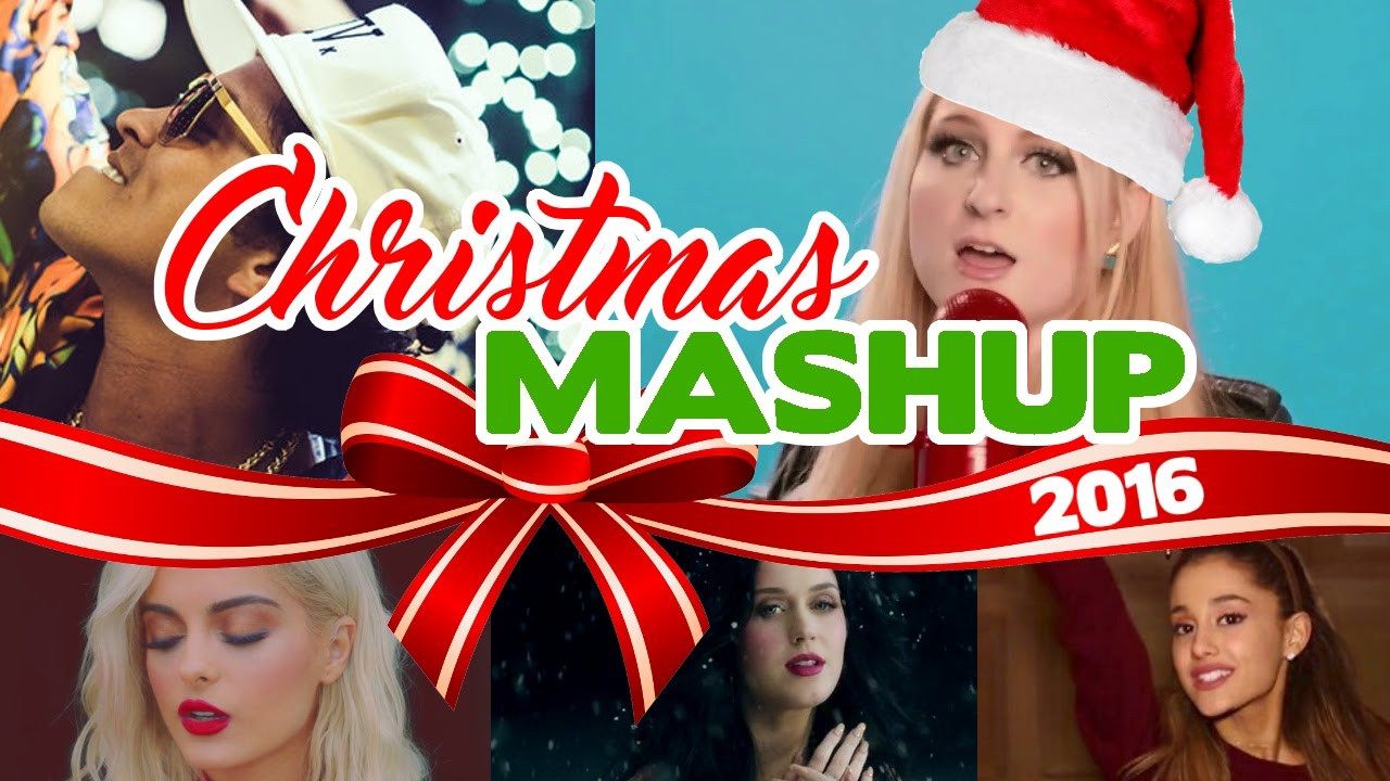 CHRISTMAS MASHUP 2016 - Rihanna/Bruno Mars/Ariana Grande/Meghan ...