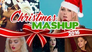 CHRISTMAS MASHUP 2016 - Rihanna/Bruno Mars/Ariana Grande/Meghan Trainor/Katy Perry Video
