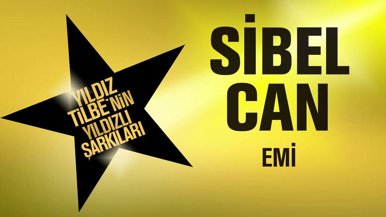 Download Sibel Can - Emi (Yıldız Yilbe'nin Yıldızlı Şarkıları)