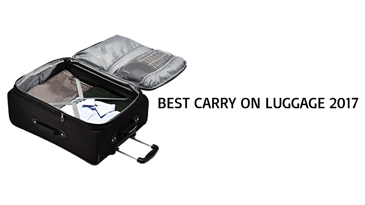 Best Carry On Luggage 2017 - Top Carry On Luggage Reviews of 2017 ...