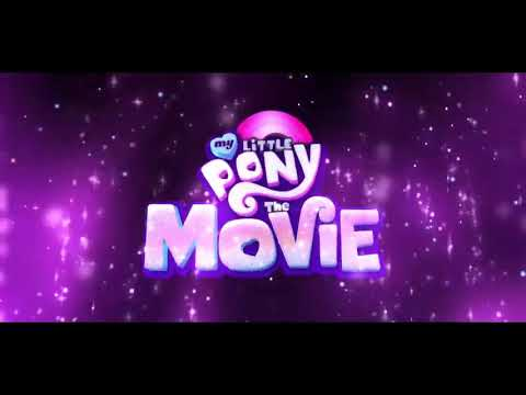 My Little Pony Friendship is Magic The Movie 2017   Part 1