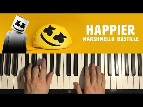 How To Play - Marshmello ft. Bastille - Happier (PIANO TUTORIAL LESSON)