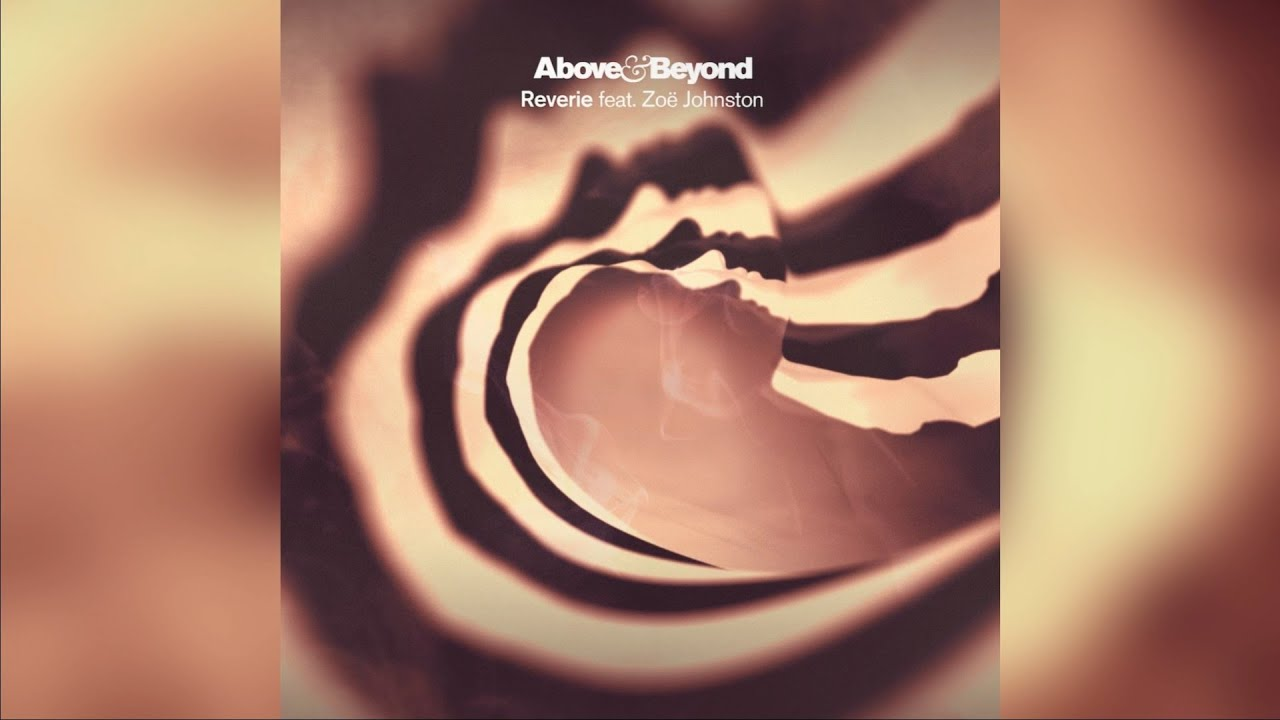 Download Above & Beyond feat. Zoe Johnston - Reverie (Above & Beyond Extended Club Mix)