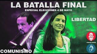 ESPECIAL ELECCIONES 4 DE MAYO PARTE 2